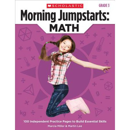 Morning Jumpstarts: Math (Grade 3) : 100 Independent Practice Pages to Build Essential Skills (Daily Math Practice Grade 1)