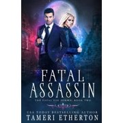 Fatal Fae: Fatal Assassin (Paperback)