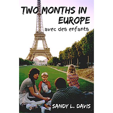 Two Months in Europe - eBook (0 Interest On Purchases For 24 Months)