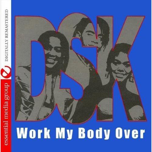Dsk - Work My Body Over (Sweat) [CD]