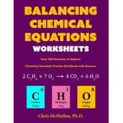 Balancing Chemical Equations Worksheets (Over 200 Reactions to Balance) : Chemistry Essentials Practice Workbook with Answers