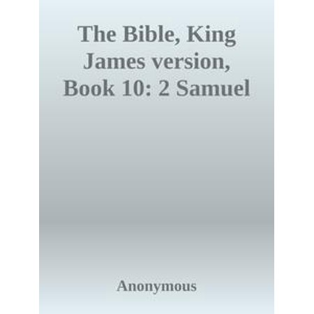 The Bible, King James version, Book 10: 2 Samuel - (Boss Gt 10 Patches By James Limborg)