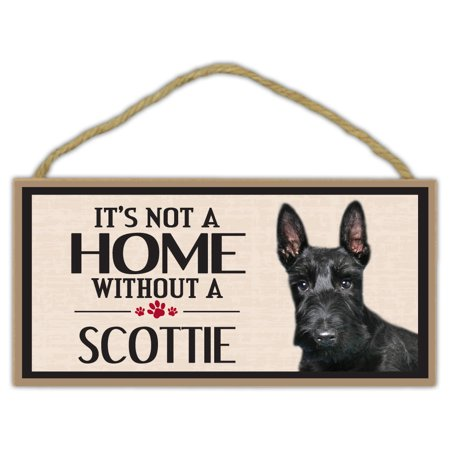 Wood Sign: It's Not A Home Without A SCOTTIE (Scottish Terrier) | Dogs, Gifts ()