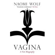 Best New Biographies - Vagina: A New Biography (Paperback) Review