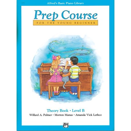 - Alfred's Basic Piano Library: Alfred's Basic Piano Prep Course Theory, Bk B: For the Young Beginner (Paperback)