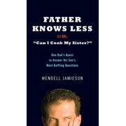 Father Knows Less - eBook