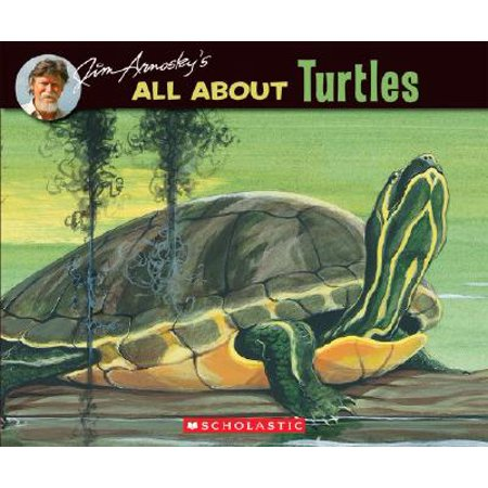 About Turtles (Jim Arnosky's All about Turtles)