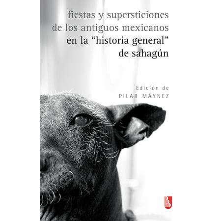Fiestas y supersticiones de los antiguos mexicanos en la