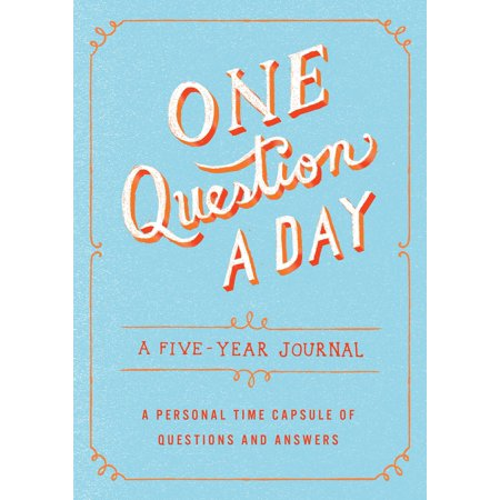 One Question a Day: A Five-Year Journal : A Personal Time Capsule of Questions and - Question Booklet