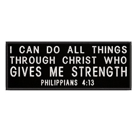 I Can Do All Things Philippians 4:13 Embroidered DIY Iron on or Sew-on Decorative Patch Badge Emblem Appliques Humor Saying Military Tactical Biker Emblem Series