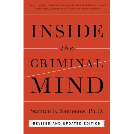 Inside the Criminal Mind : Revised and Updated Edition