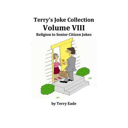 Terry's Joke Collection Volume Eight: Religion to Senior Citizen Jokes - eBook - Halloween Crafts For Senior Citizens