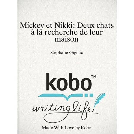 Mickey et Nikki: Deux chats à la recherche de leur maison - eBook](La Maison De Mickey Halloween)