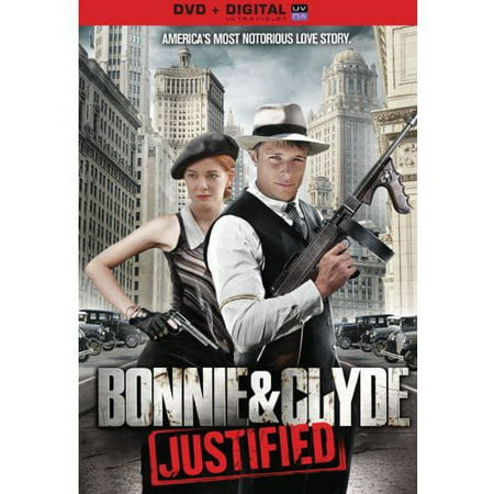 Bonnie And Clyde  Justified