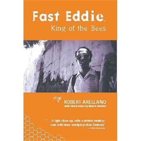 Fast Eddie  King Of The Bees