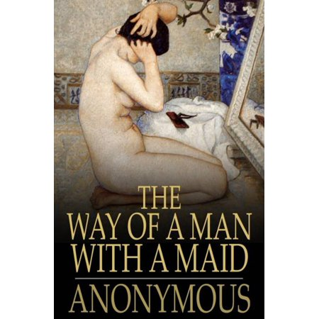 The Way of a Man with a Maid - eBook (The Way Of Man With A Maid)