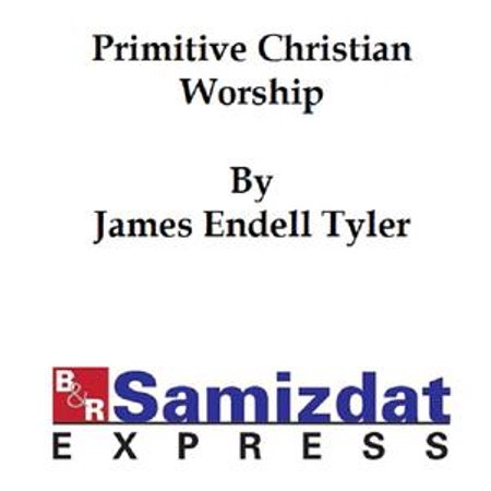 Saint Marys Press - Primitive Christian Worship, or The Evidence of Holy Scripture and the Church Against the Invocation of Saints and Angels, and the Blessed Virgin Mary - eBook