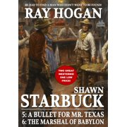 Shawn Starbuck Double Western 3: A Bullet for Mr. Texas / The Marshal of Babylon - eBook