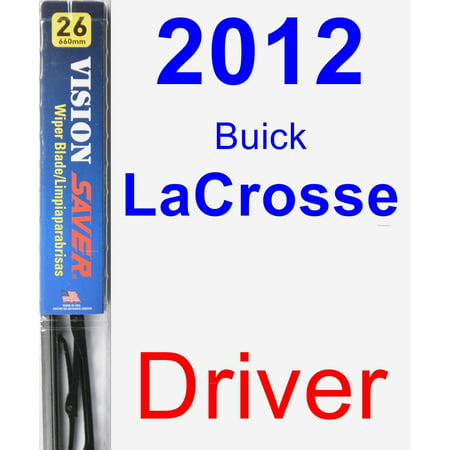 2012 Buick LaCrosse Driver Wiper Blade - Vision (2012 Buick Lacrosse Review Car And Driver)