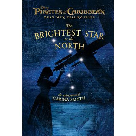 Pirates of the Caribbean: Dead Men Tell No Tales: The Brightest Star in the North : The Adventures of Carina (Carina 5 Position)