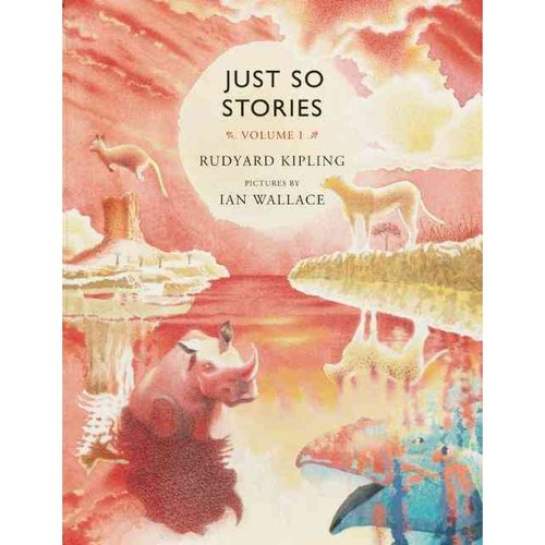 Just So Stories: For Little Children