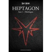 Heptagon - Tome 1 - eBook