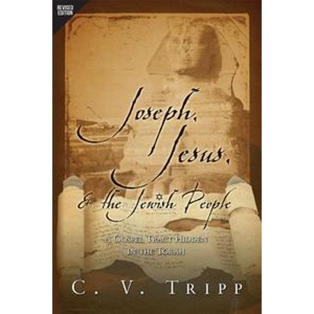 Joseph, Jesus, and the Jewish People: A Gospel Tract Hidden in the Torah - eBook - Gospel Tracts For Halloween