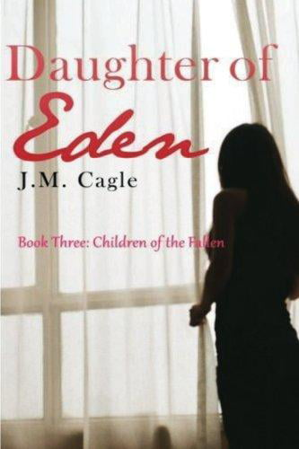Daughter of Eden, Book Three: Children of the Fallen by