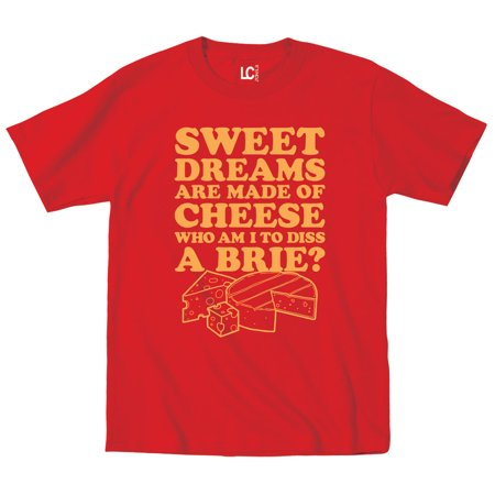 Sweet Dreams Made of Cheese Brie Food Pun Chef Novelty Gift Funny - Mens - Halloween Cheese Puns