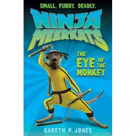 The Eye of the Monkey (Ninja Meerkats 2) (Paperback)](Ninja Monkey Bones)
