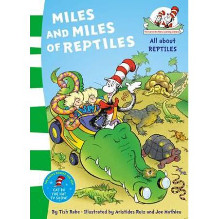 Miles and Miles of Reptiles. Based on the Characters Created by Dr Seuss - Seuss Characters