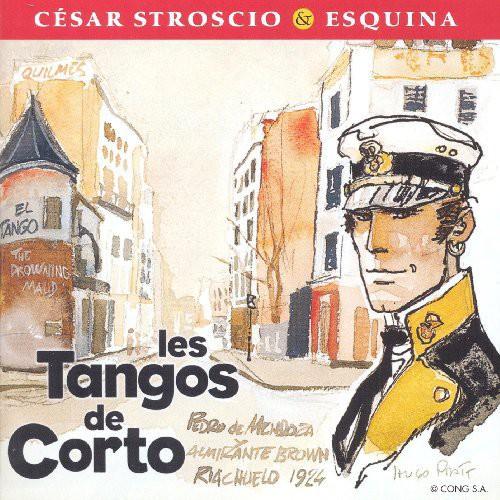 Stroscio, Cesar / Esquina - Les Tangos De Corto [CD]