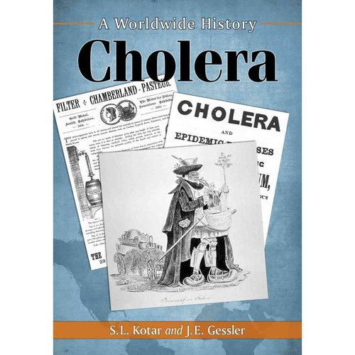 Cholera: A Worldwide History