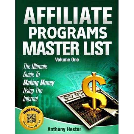 Affiliate Programs Master List Volume One - eBook (List Of Companies That Offer Affiliate Programs)