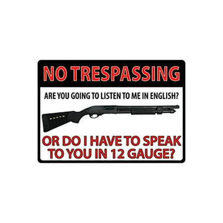 Rivers Edge 16in No Trespassing 12 Gauge Tin Sign