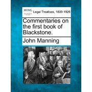 Commentaries on the First Book of Blackstone.