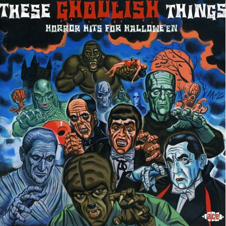 These Ghoulish Things - Horror Hits For Halloween (CD)](Ghoulish Halloween Treats)