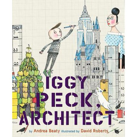 Iggy Peck, Architect (Hardcover) (List Of Best Architects)
