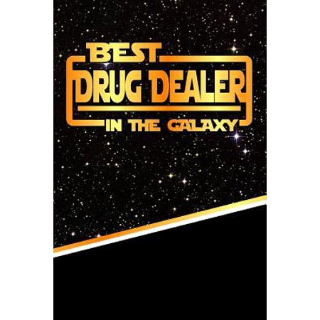 The Best Drug Dealer in the Galaxy : Weekly Planner Notebook Book 120 Pages (Best Du Rags For Waves)