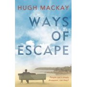 Ways of Escape - eBook