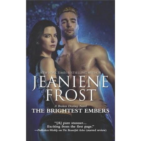 The Brightest Embers : A Paranormal Romance Novel