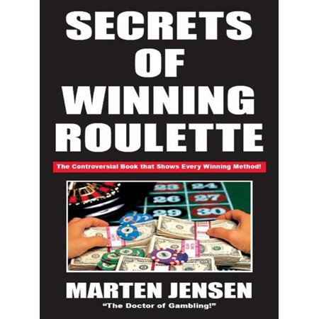 Secrets of Winning Roulette - eBook (Genetic Roulette The Gamble Of Our Lives)