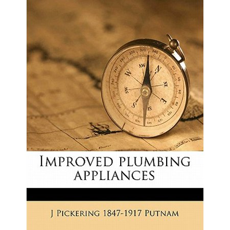 Improved Plumbing Appliances Improved Plumbing Appliances