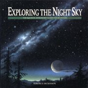 Exploring the Night Sky : The Equinox Astronomy Guide for Beginners