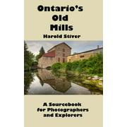 Ontario's Old Mills - eBook