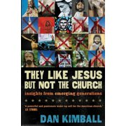 They Like Jesus but Not the Church - eBook