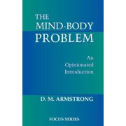 The Mind-Body Problem : An Opinionated Introduction