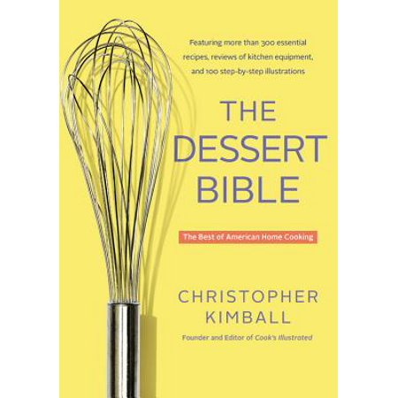 The Dessert Bible : The Best of American Home