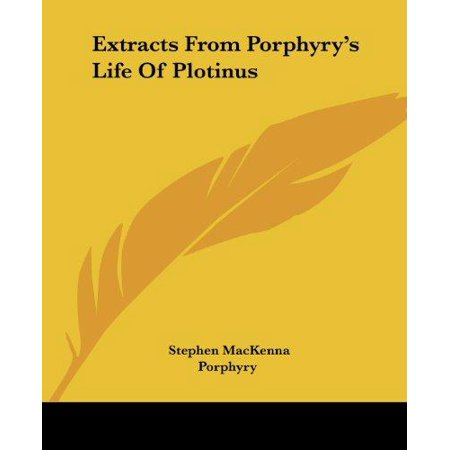 Extracts From Porphyry's Life Of Plotinus - image 1 of 1