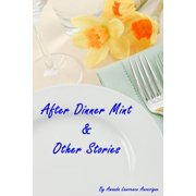 After Dinner Mint & Other Stories - eBook